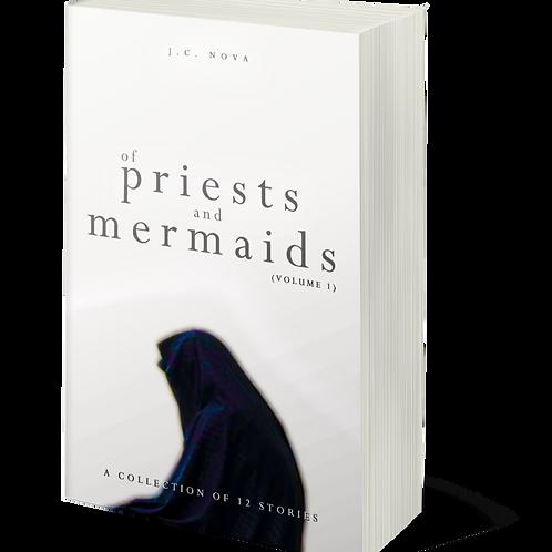 Of Priests & Mermaids Vol 1