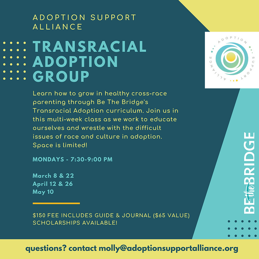 Be The Bridge: Transracial Adoption Group