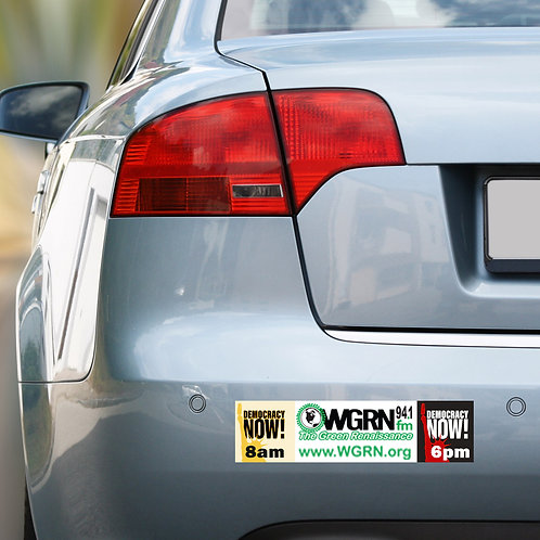 WGRN DemocracyNow! 8am & 6pm Bumper Sticker