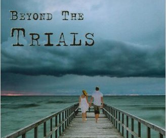 """Book Club: We are reading """"Faith Beyond the Trials"""" by Paul Turk"""