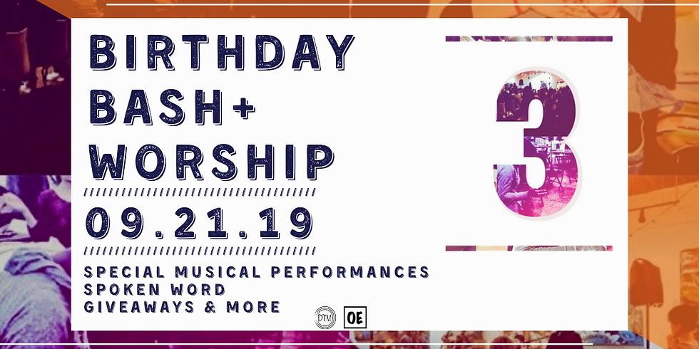 Birthday Bash + Worship