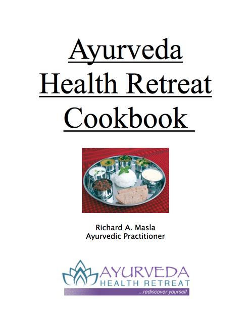 Ayurveda Health Retreat Cookbook