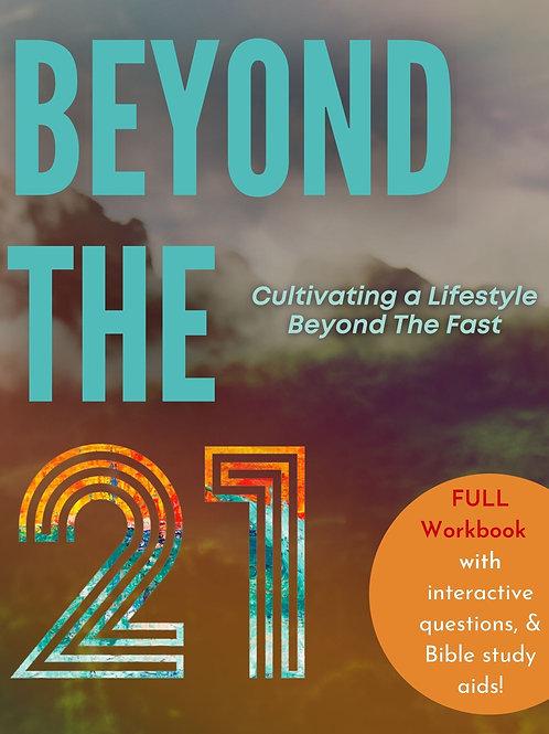 Beyond the 21 E-Workbook