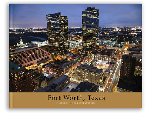 Fort Worth Coffee Table Book