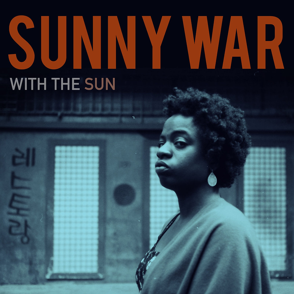 Sunny War, With the Sun