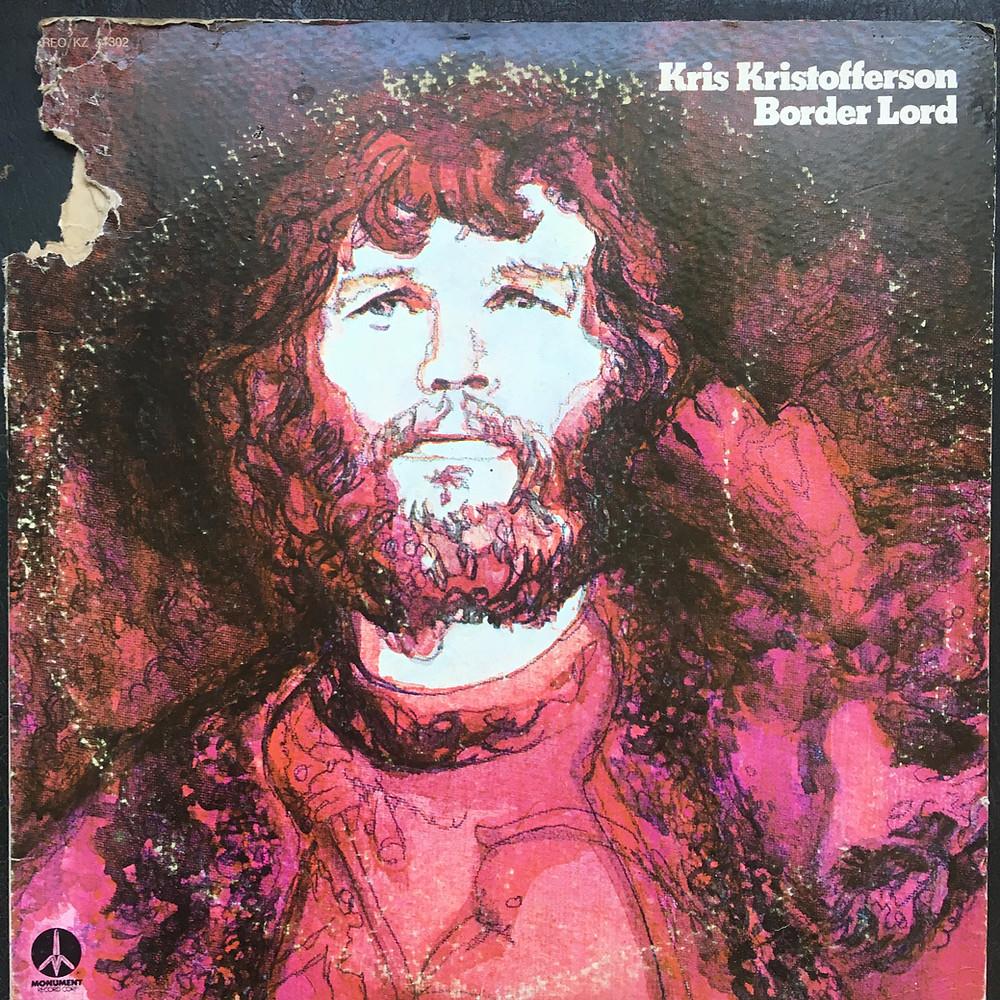Kris Kristofferson, Border Lord 1972