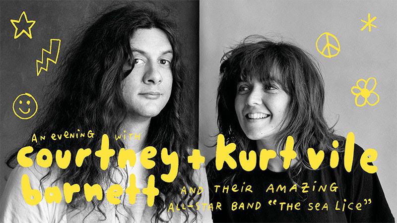 An Evening with Courtney Barnett & Kurt Vile