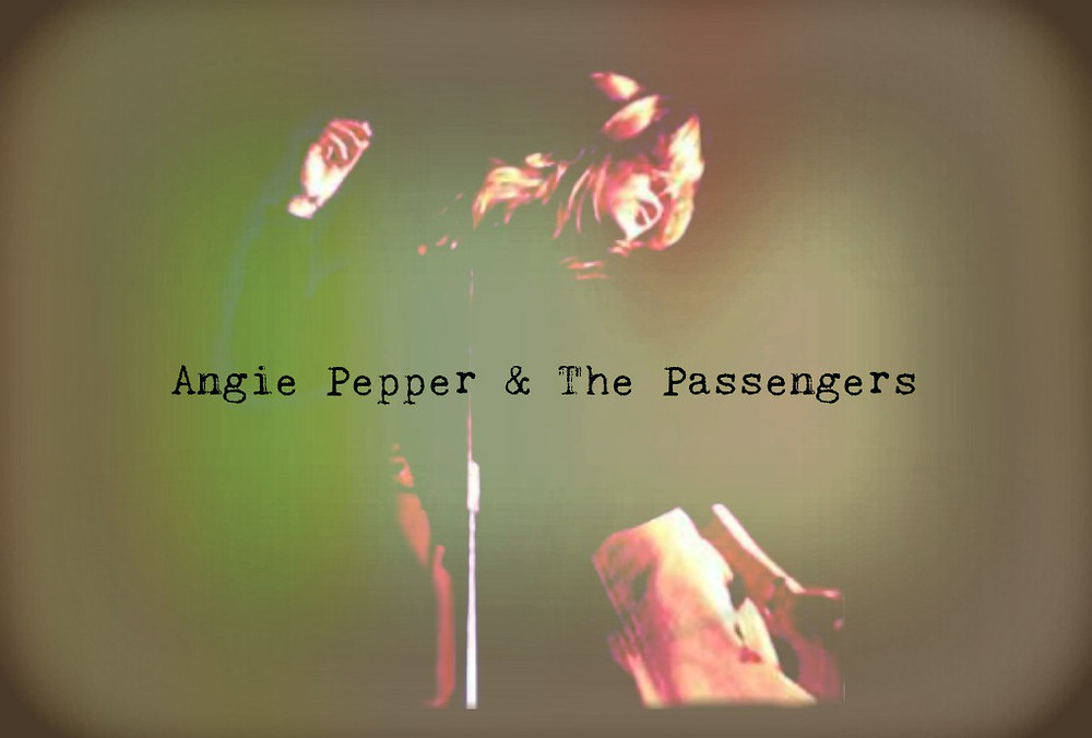 Angie Pepper & The Passengers