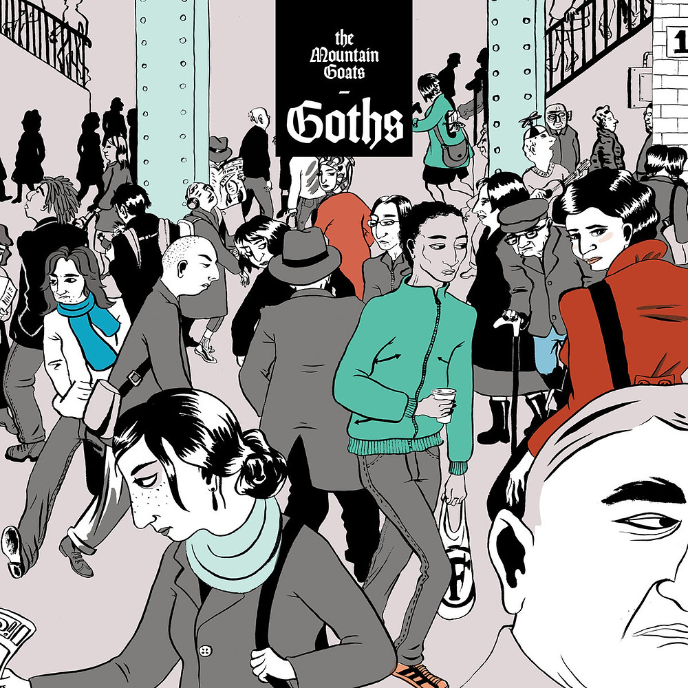 The Mountain Goats, Goths