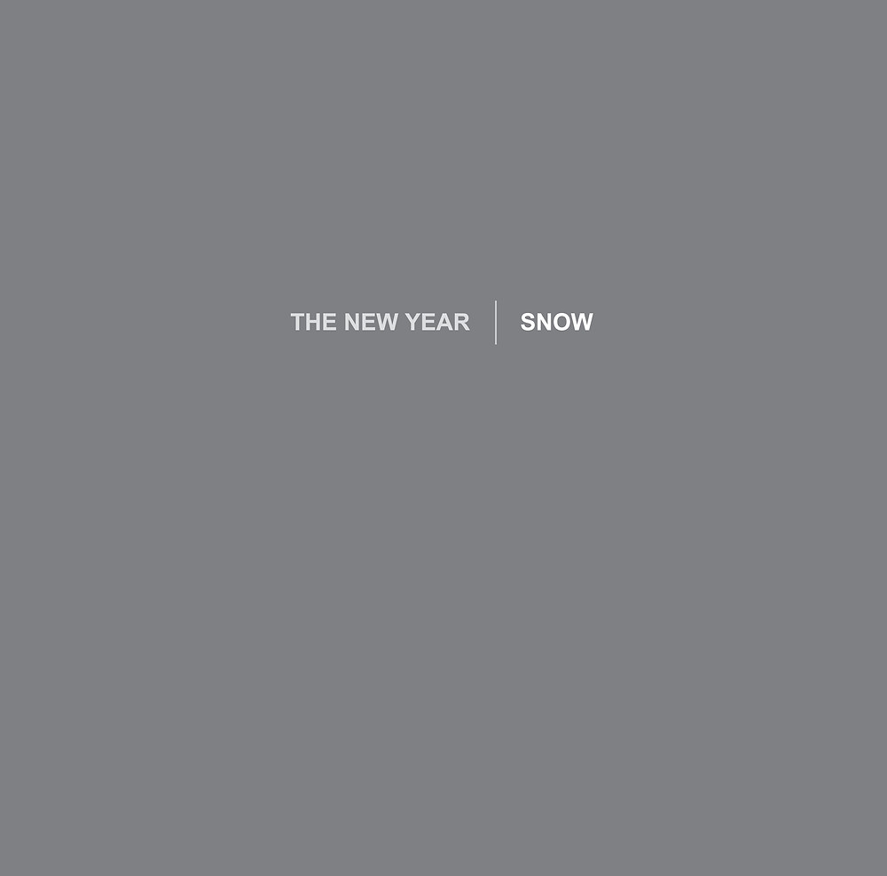 The New Year, Snow