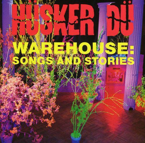 Hüsker Dü, Warehouse: Songs and Stories