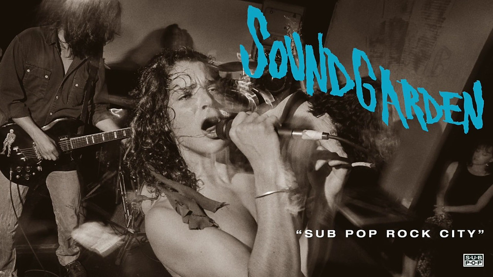 "Soundgarden, ""Sub Pop Rock City"""
