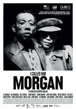 "Unsolicited Film Review: ""I Called Him Morgan"" Unpacks Two Jazz Lives"