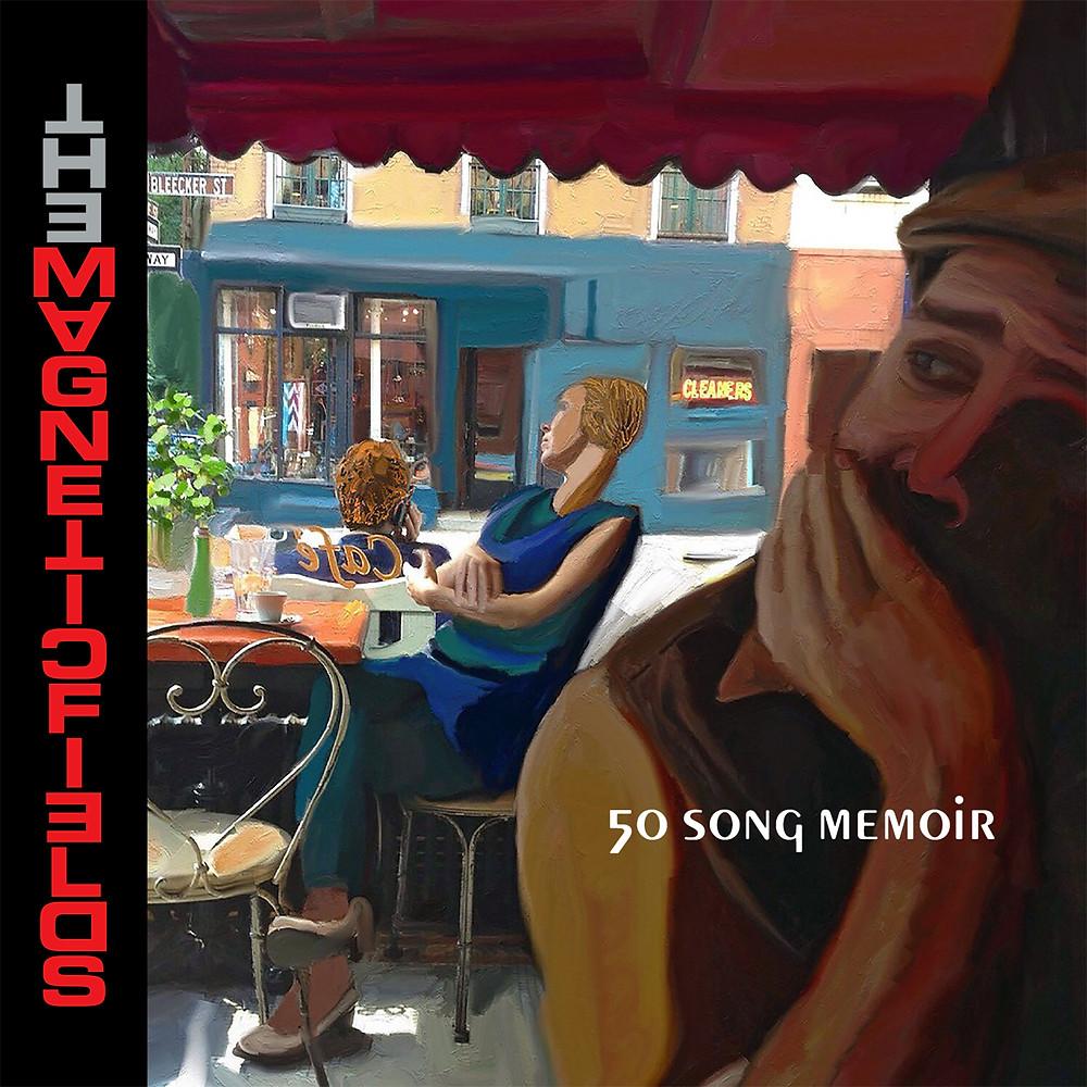 The Magnetic Fields, 50 Song Memoir