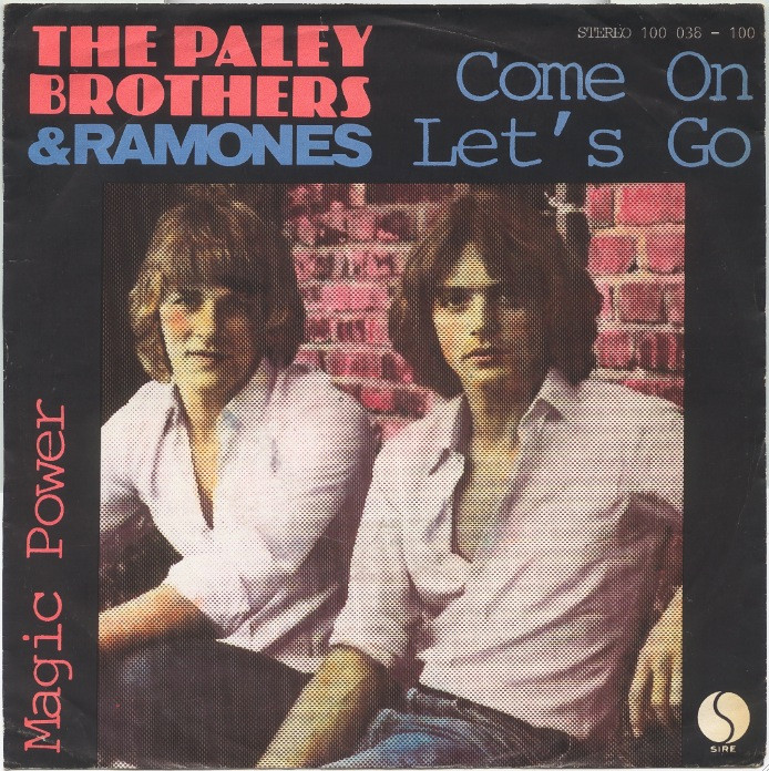 The Paley Brothers & Ramones, Come On Let's Go