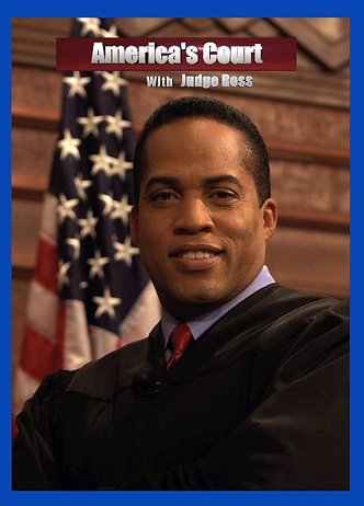 Americas Court with Judge Ross - Poster