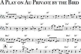 A PLAY ON AU PRIVAVE BY THE BIRD.png
