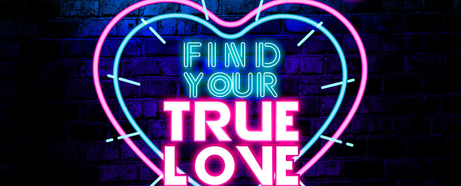OPM Presents Find Your True Love NOV 8