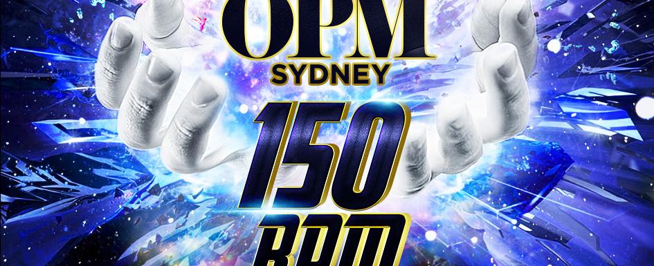 OPM Presents: 150 BPM