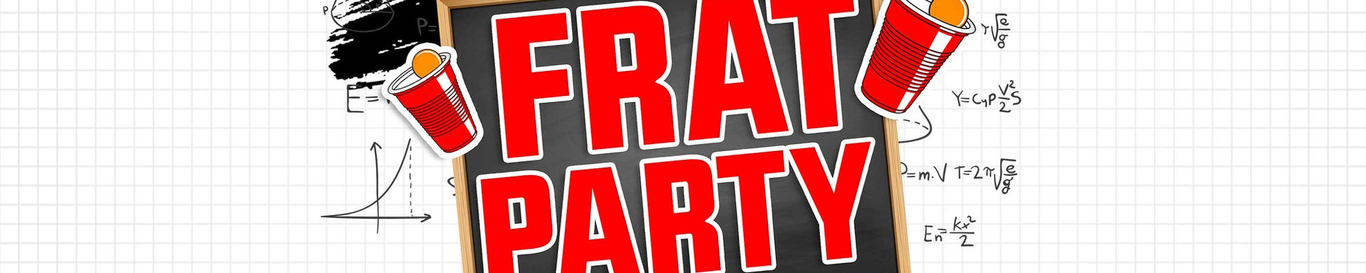 Embassy Presents: Frat Party (EOS Event)