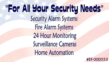 For All your security needs.  Security Alarm Systems Fire Alarm Systems 24 Hour Monitoring Surveillance Cameras Home Automation