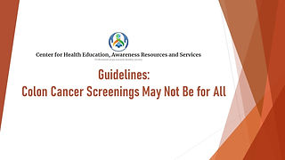 A Review of Guidelines on Colon Cancer Screenings