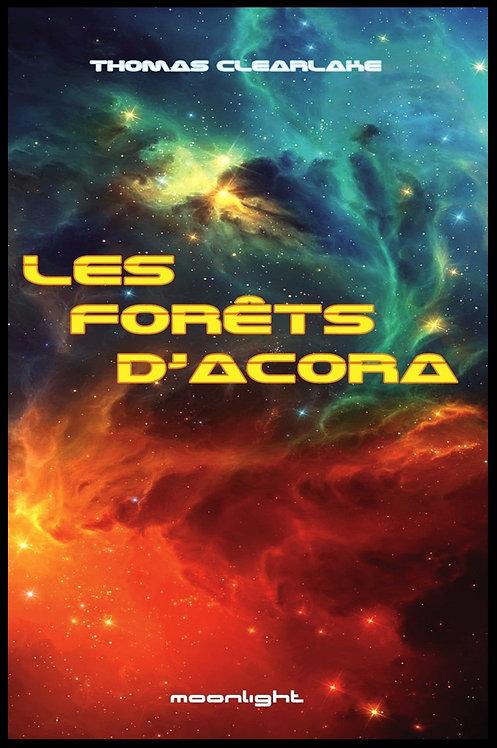 """""""Les forêts d'Acora""""   Format broché"""