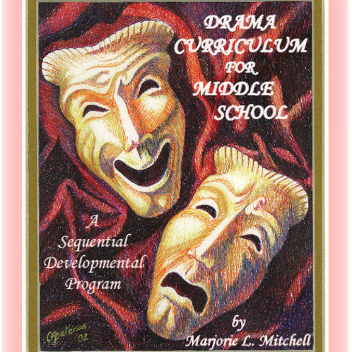 Drama Curriculum for Middle School - DISCOUNTED
