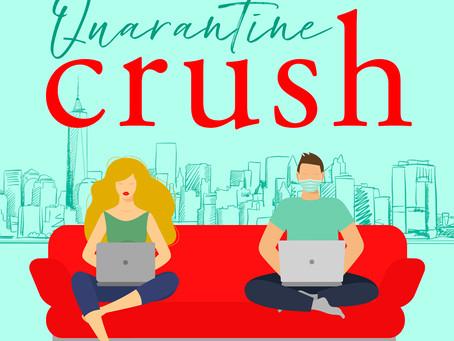 Quarantine Crush ~ Chapter 1