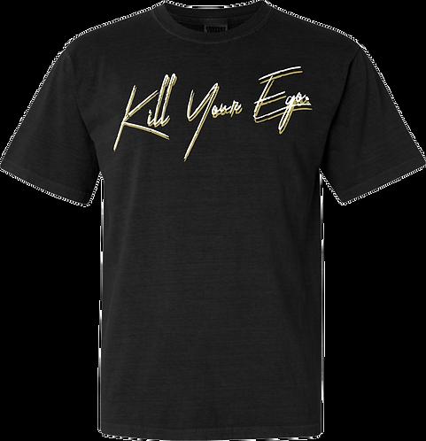 Kill Your Ego Tee