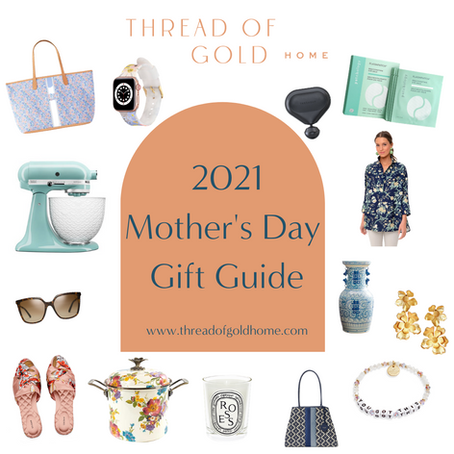 Mother's Day Gift Guide 2021!