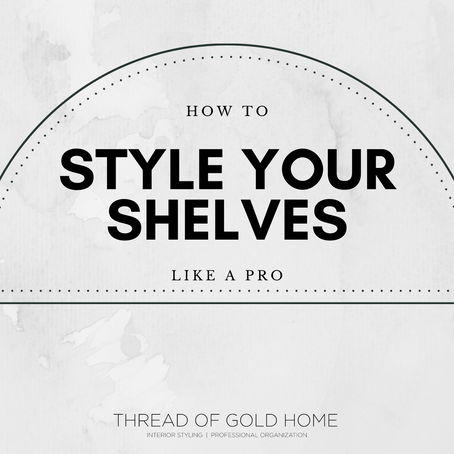 How To Style Your Shelves Like A Pro!