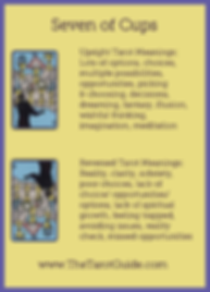 Seven of Cups Tarot Flashcard showing the best keyword meanings for the upright & reversed card, free online Minor Arcana flashcards, made by professional psychic Tarot reader, The Tarot Guide, the easy way to learn how to accurately read Tarot.