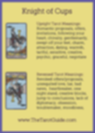 Knight of Cups Tarot Flashcard showing the best keyword meanings for the upright & reversed card, free online Minor Arcana flashcards, made by professional psychic Tarot reader, The Tarot Guide, the easy way to learn how to accurately read Tarot.