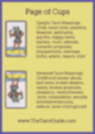 Page of Cups Tarot Flashcard showing the best keyword meanings for the upright & reversed card, free online Minor Arcana flashcards, made by professional psychic Tarot reader, The Tarot Guide, the easy way to learn how to accurately read Tarot.