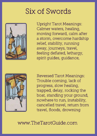 Six of Swords Tarot Flashcard showing the best keyword meanings for the upright & reversed card, free online Minor Arcana flashcards, made by professional psychic Tarot reader, The Tarot Guide, the easy way to learn how to accurately read Tarot.