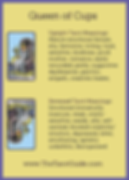 Queen of Cups Tarot Flashcard showing the best keyword meanings for the upright & reversed card, free online Minor Arcana flashcards, made by professional psychic Tarot reader, The Tarot Guide, the easy way to learn how to accurately read Tarot.