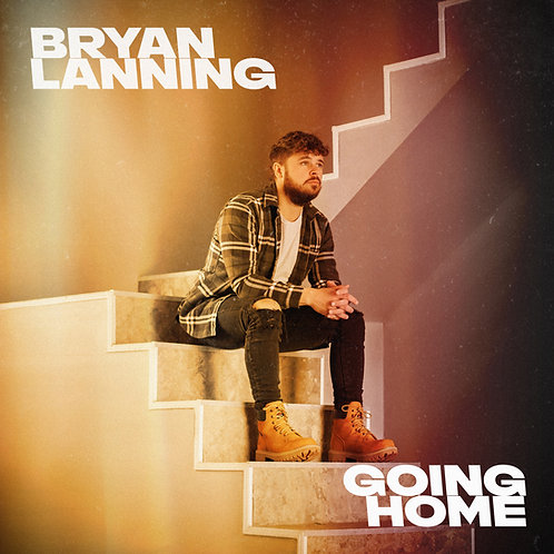 "Signed ""Going Home - EP"" by Bryan Lanning"