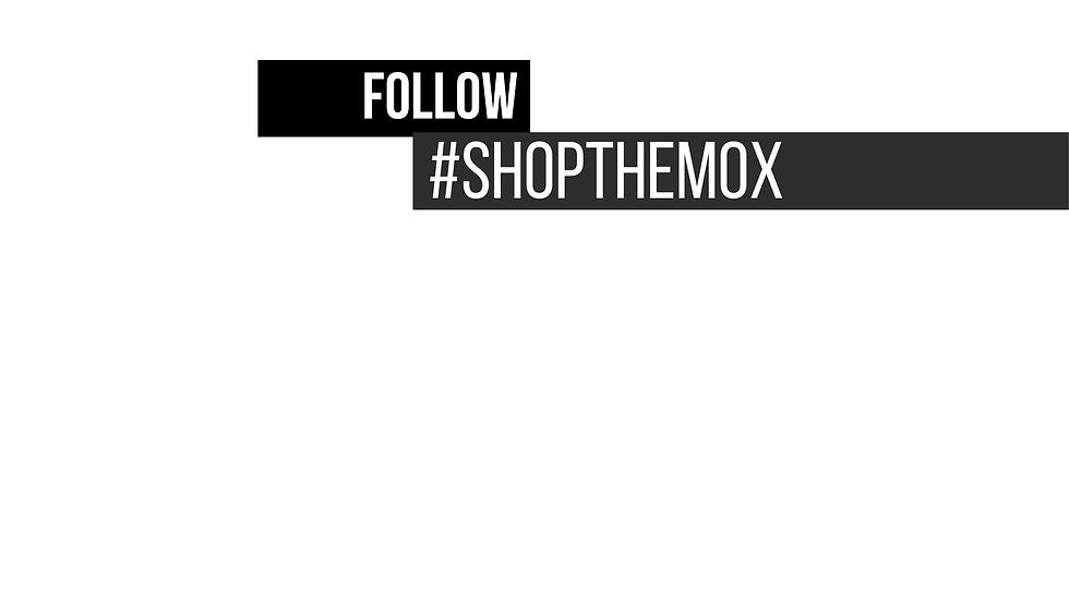 #shoptheMOX
