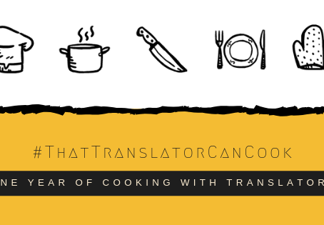 #ThatTranslatorCanCook: one year of cooking with translators