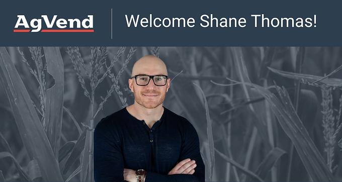 AgVend Welcomes Shane Thomas as Advisor
