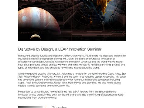 LEAP Disruptive by Design with Jeff Julian JPL/NASA Jan.13, 2015
