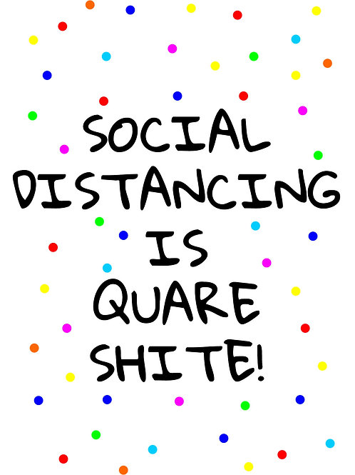 Social Distancing to Quare Shite Postcard
