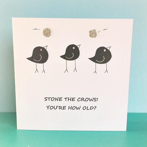 Stone the Crows!