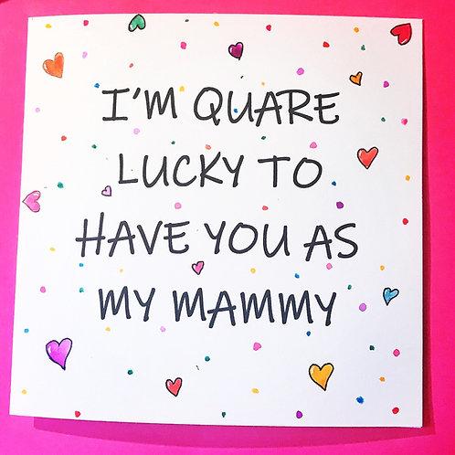 Quare Lucky!