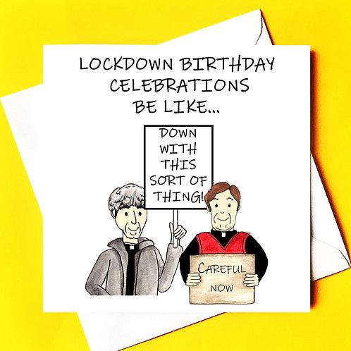 Lockdown birthdays be like...