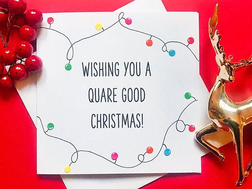 QUARE GOOD CHRISTMAS!