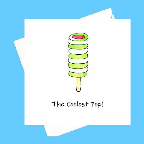 The coolest Pop!