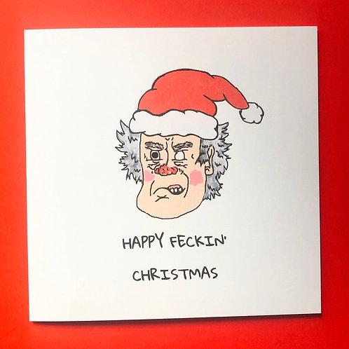 HAPPY FECKIN' CHRISTMAS