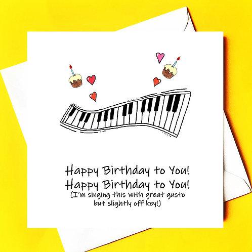 Happy Birthday to you, Happy Birthday to you!